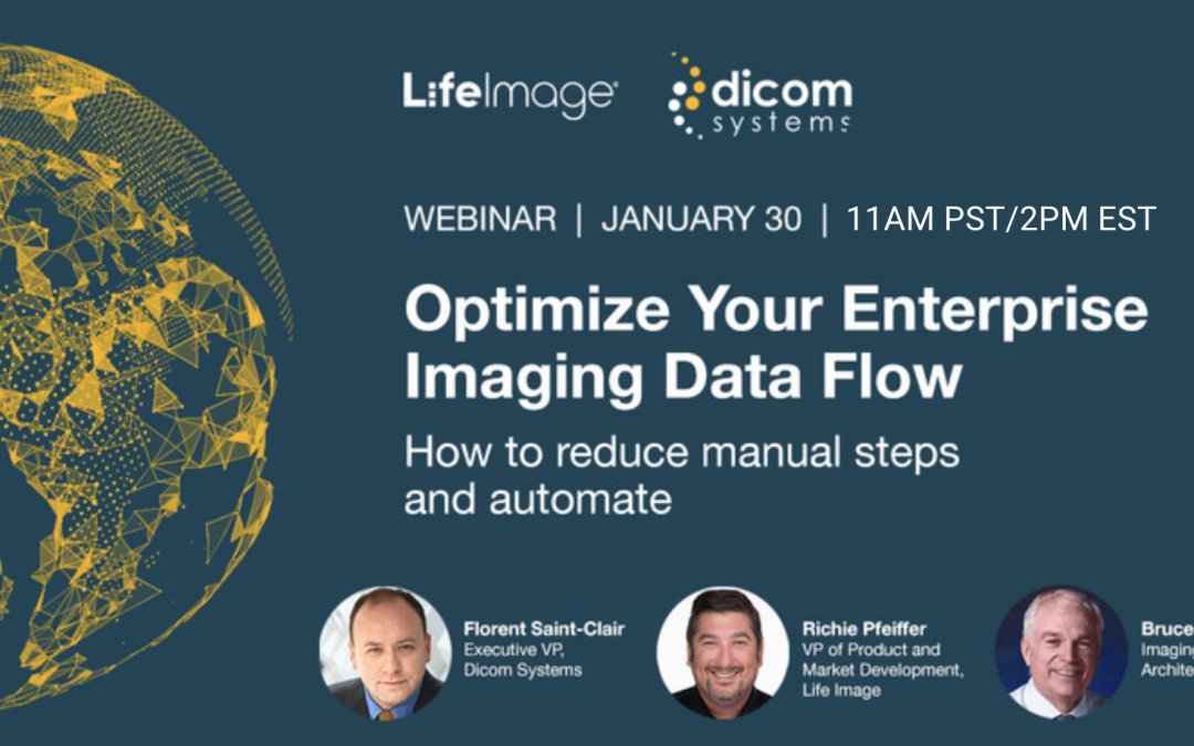 Optimize Your Enterprise Imaging Data Flow and Teleradiology with Life Image