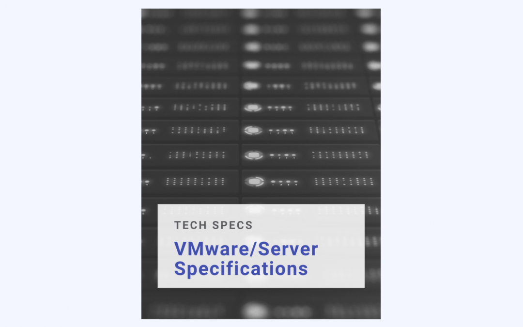 Server and VMware Specifications