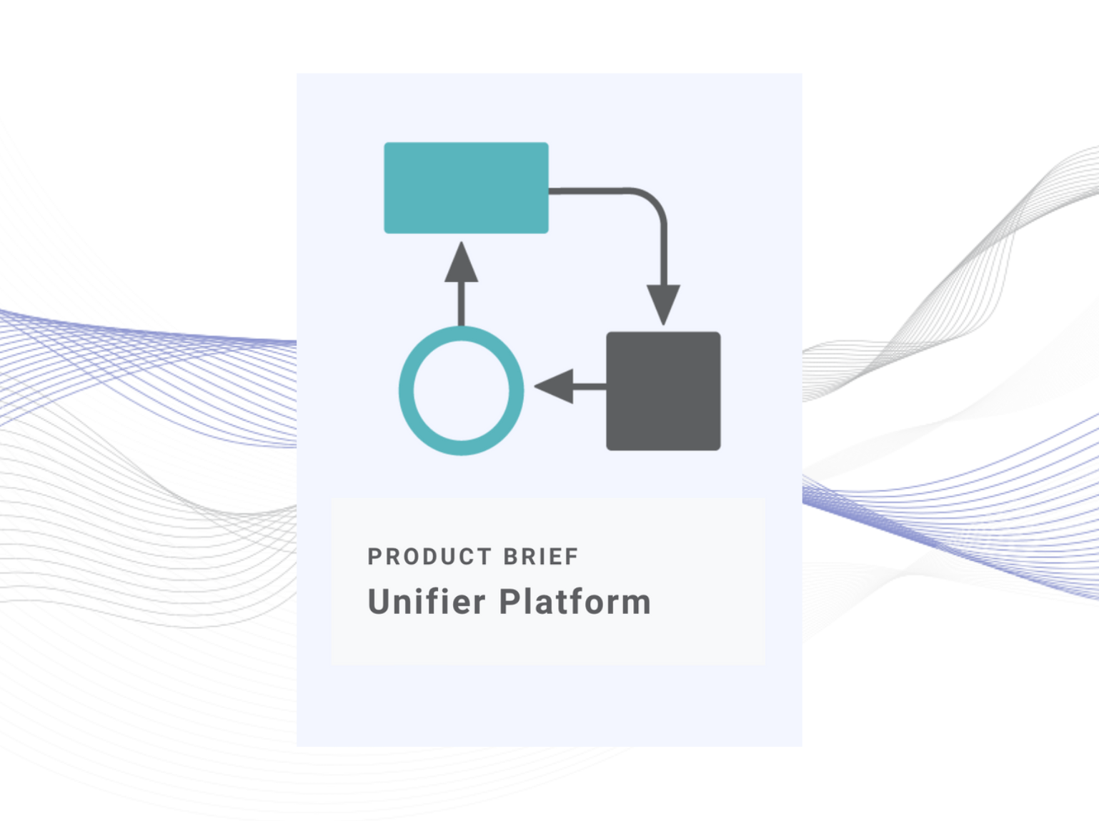 Unifier Product Brief