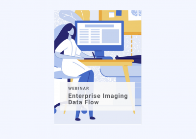 Optimize Your Enterprise Imaging Data Flow