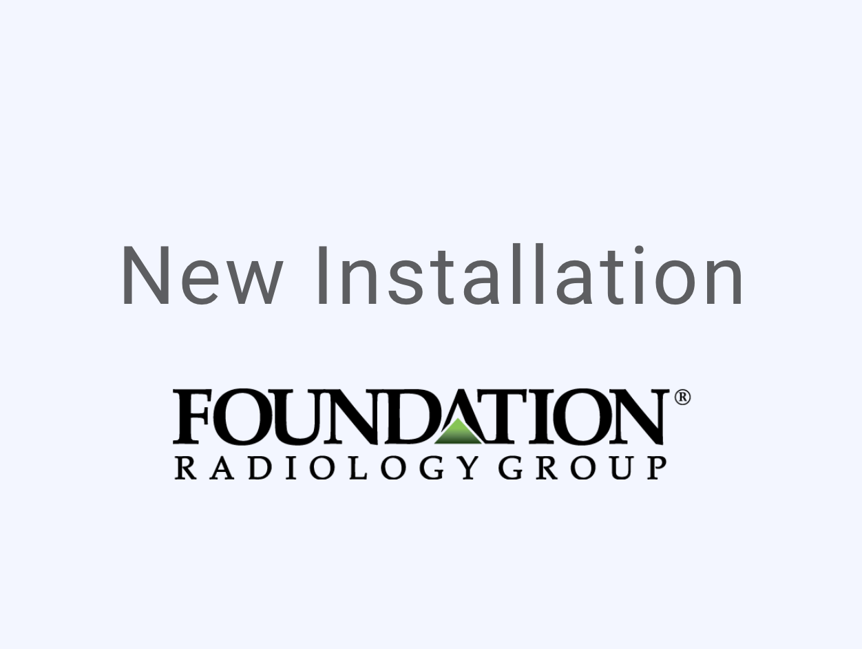Foundation Radiology Group Customer Announcement